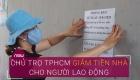 TP HCM: Nhiều chủ trọ giảm tiền nhà cho người lao động