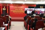 Hội nghị học tập, quán triệt và triển khai thực hiện các Nghị quyết Hội nghị Trung ương 7, khóa XII