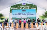 Khánh thành Resort Bò sữa Vinamilk Tây Ninh