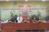 1.500 đại biểu quốc tế tham dự Đại lễ Phật đản Vesak 2019