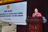 Hội nghị thực hiện Đề án 161 và các hoạt động của  Cộng đồng Văn hóa – Xã hội ASEAN