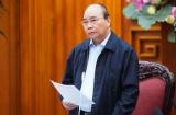 Thủ tướng yêu cầu tạm dừng mọi hoạt động hội họp, tập trung trên 20 người