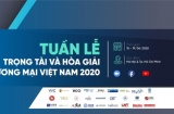 Lần đầu tiên diễn ra Tuần lễ Trọng tài và Hòa giải thương mại tại Việt Nam
