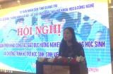 Quảng Trị: Hội nghị tập huấn công tác phân luồng học sinh và hỗ trợ học sinh, sinh viên khởi nghiệp