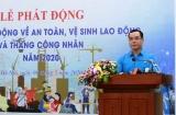 Tổng Liên đoàn lao động Việt Nam tiếp tục đẩy mạnh công tác An toàn, vệ sinh lao động