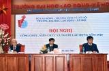 Trường Đại học Lao động – Xã hội: Hội nghị Công chức – Viên chức và Người lao động năm 2020 thành công tốt đẹp