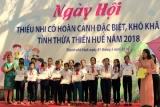 Thừa Thiên Huế: Hỗ trợ 3,3 tỷ đồng cho trẻ em có hoàn cảnh đặc biệt