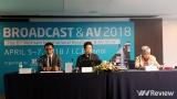 Triển lãm quốc tế về phát thanh tryền hình và thiết bị nghe nhìn sẽ diễn ra tại Hà Nội vào đầu tháng 4/2018