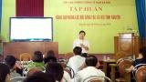 Quảng Ninh: Tập huấn nâng cao năng lực Đội công tác xã hội tình nguyện năm 2018