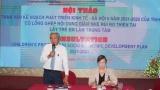 Ninh Thuận tổ chức Hội thảo tham vấn lồng ghép nội dung giảm nhẹ rủi ro thiên tai lấy trẻ em làm trung tâm