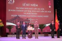 Ban Quản lý Nhà hát Lớn Hà Nội kỷ niệm 20 năm thành lập và đón nhận Huân chương Lao động hạng Nhất