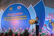 Thừa Thiên Huế: Phát động Tháng Công nhân và Tháng hành động về an toàn, vệ sinh lao động năm 2018