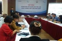 Tham vấn xây dựng Bộ tiêu chí giao thông tiếp cận cho người khuyết tật
