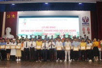 TP.HCM: Bế mạc Kỳ thi tay nghề TPHCM năm 2019: 50 thí sinh sẽ tham dự thi tay nghề cấp quốc gia