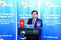 Diễn đàn lao động di cư ASEAN lần thứ 13: Hỗ trợ lao động di cư ứng phó với đại dịch Covid-19