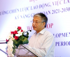Hội thảo Định hướng Chiến lược lao động, việc làm và phát triển kỹ năng giai đoạn 2021 – 2030