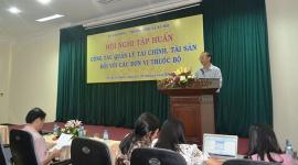 Hội nghị tập huấn công tác quản lý tài chính, tài sản đối với các đơn vị thuộc Bộ