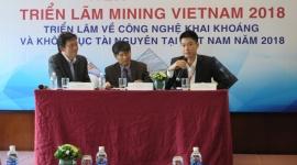 Mining Vietnam 2018 qui tụ hàng trăm đơn vị cung ứng  thiết bị, máy móc, dịch vụ trong nước và quốc tế