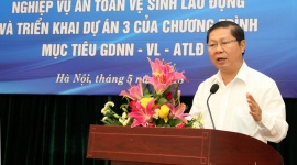 Bộ Lao động - Thương binh và Xã hội tập huấn nghiệp vụ an toàn, vệ sinh lao động