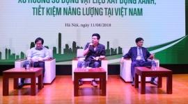 Thảo luận về xu hướng sử dụng vật liệu xây dựng xanh, tiết kiệm năng lượng tại Việt Nam