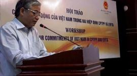 Hội thảo Cam kết lao động trong Hiệp định CPTPP và FTA với EU