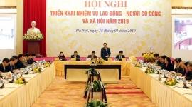 Bộ Lao động-Thương binh và Xã hội triển khai nhiệm vụ năm 2019