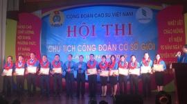 Cao su Bình Long đạt giải nhất Hội thi Chủ tịch Công đoàn giỏi