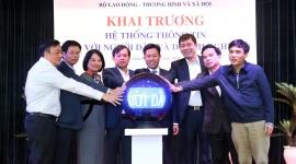 Khai trương hệ thống thông tin Bộ LĐTB&XH với người dân và doanh nghiệp
