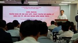 TPHCM: Triển khai Đề án sắp xếp, phát triển và quản lý báo chí TP Hồ Chí Minh đến năm 2025