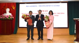Thứ trưởng Lê Văn Thanh trao Quyết định bổ nhiệm 02 Phó Hiệu trưởng Trường Đại học Lao động – Xã hội