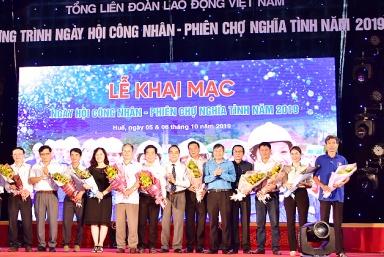 Thừa Thiên Huế: Khai mạc 'Ngày hội Công nhân-Phiên chợ nghĩa tình' năm 2019